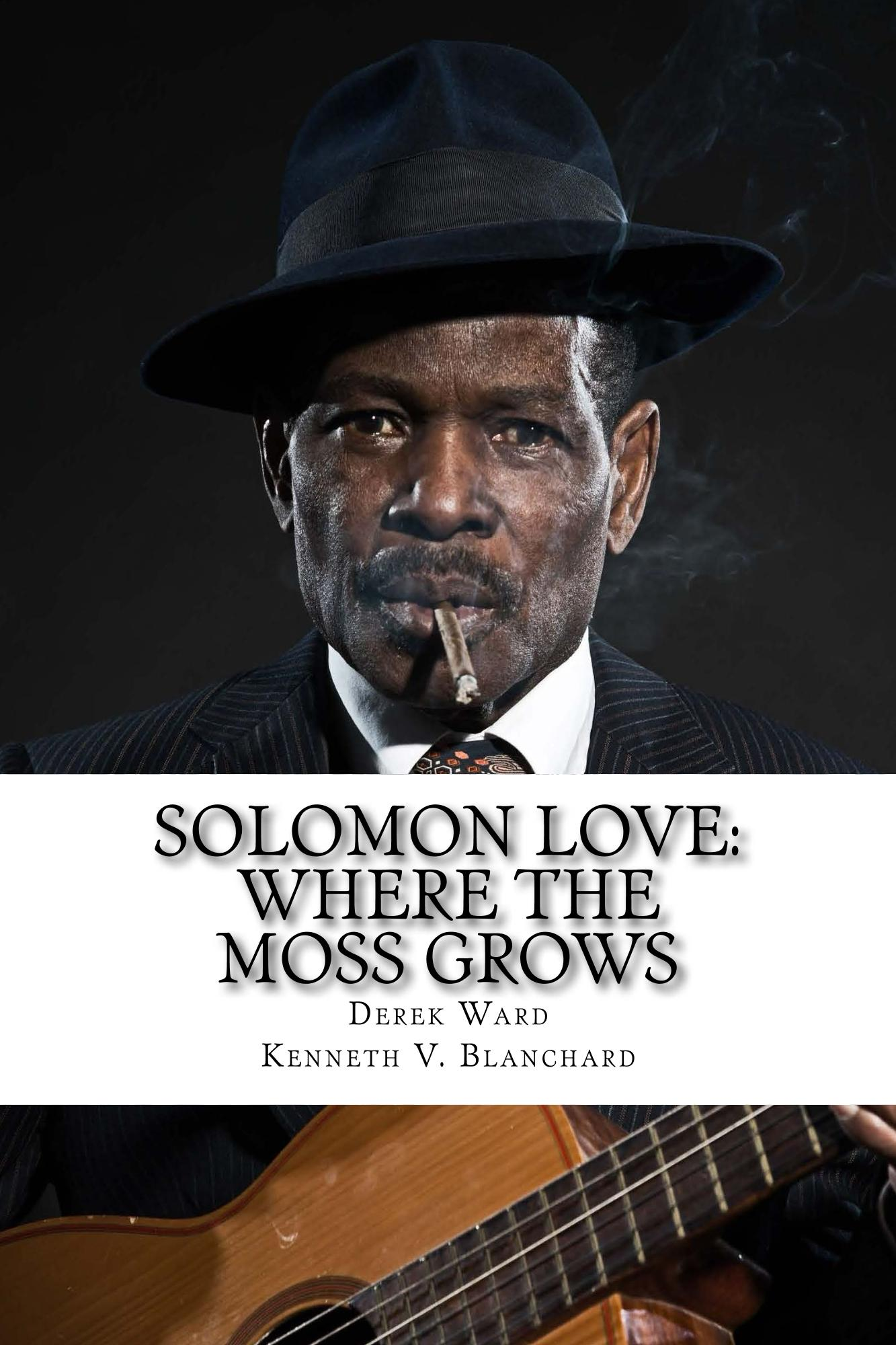 Where the Moss Grows - Solomon Love